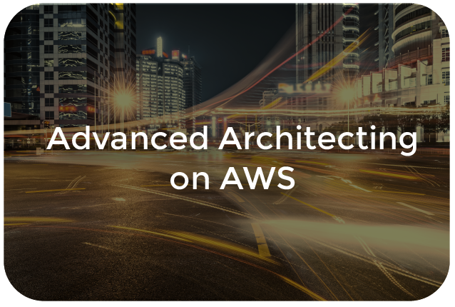 Advanced Architecting on AWS
