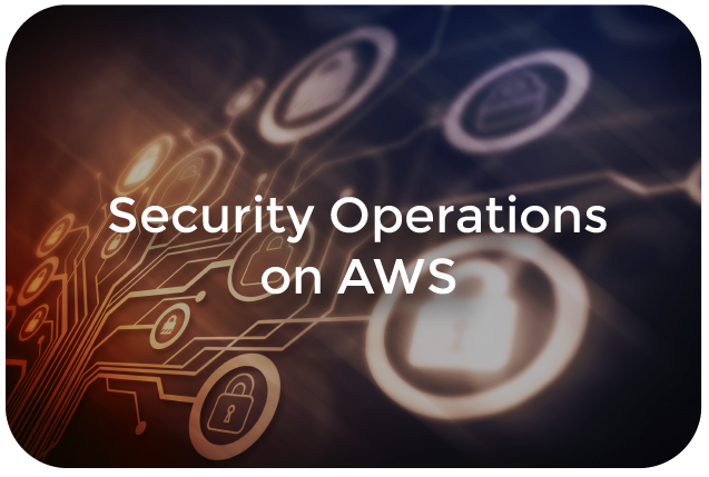 Security Operations on AWS